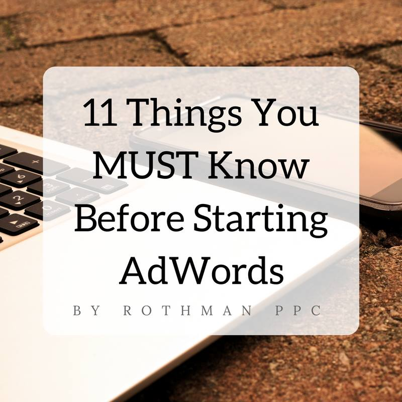 11 things to know before starting AdWords