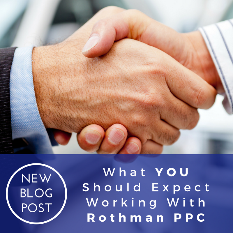 What You Can Expect Working With Rothman PPC