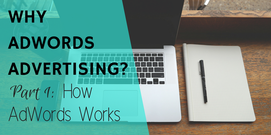 Making AdWords Work Part 1