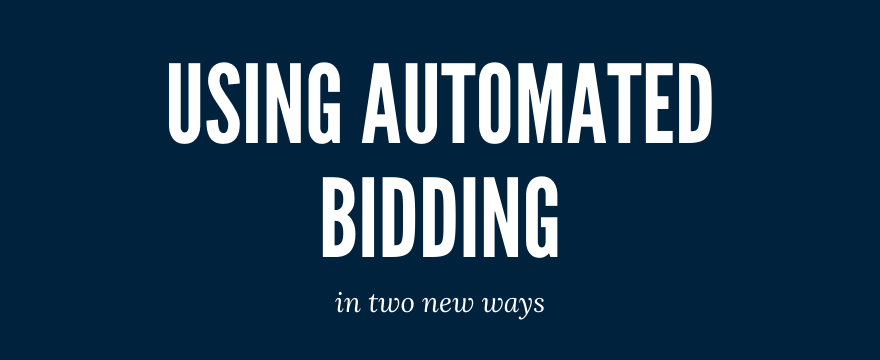 automated bidding google ads